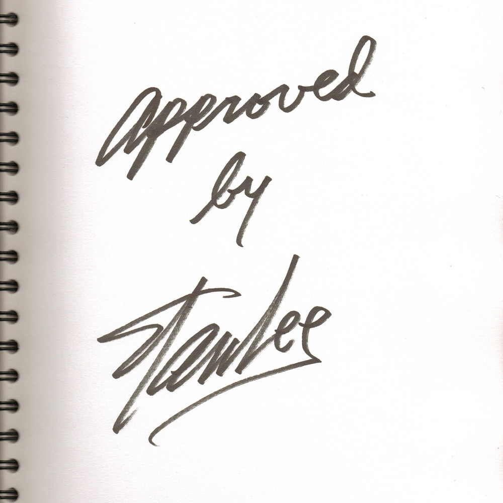 """""""Approved by Stan Lee"""" signature, given to Justin and Christina upon their engagement"""